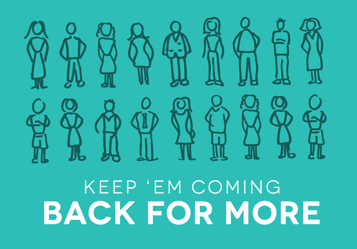 5 Tips to Keep Your Clients Coming Back For More