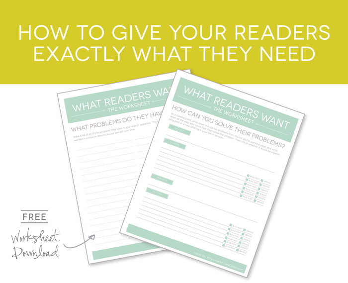How to Give Your Readers Exactly What They Need Worksheet