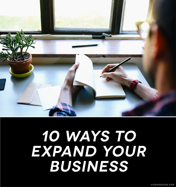 10 Ways To Expand Your Small Business