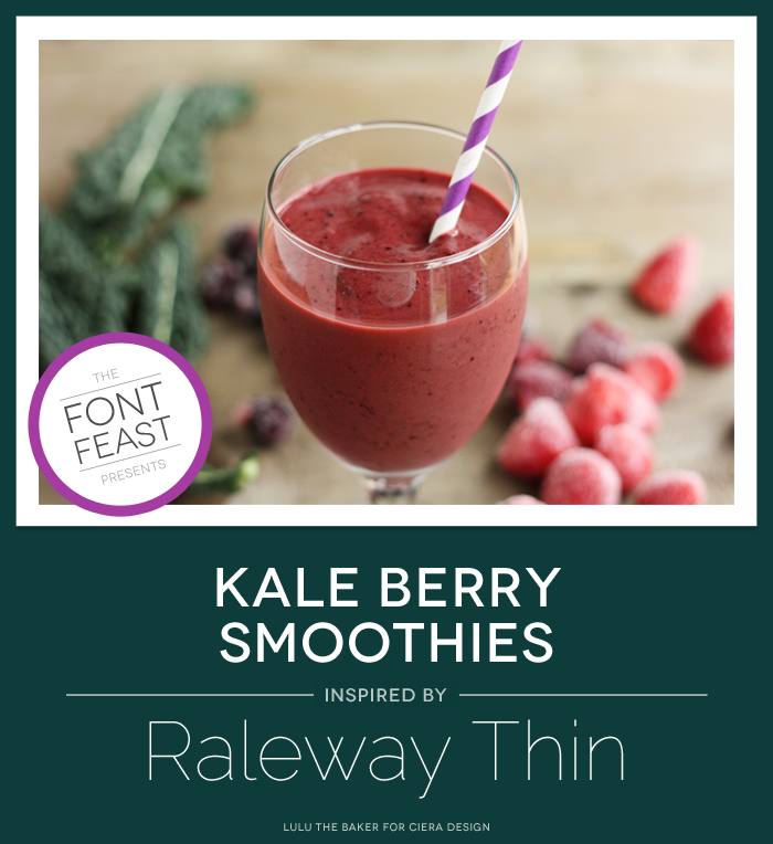 Kale Berry Smoothie Recipe Inspired by Raleway Font