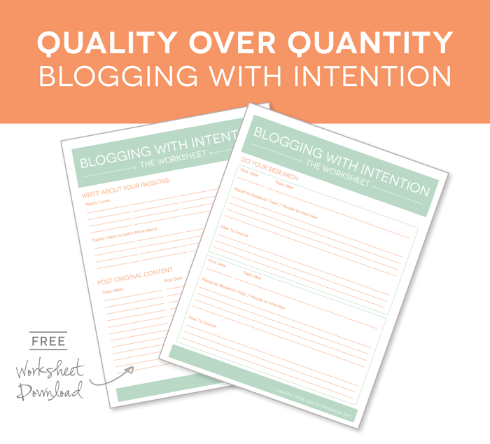 Quality Over Quantity - Blogging With Intention Tips Plus Free Worksheet