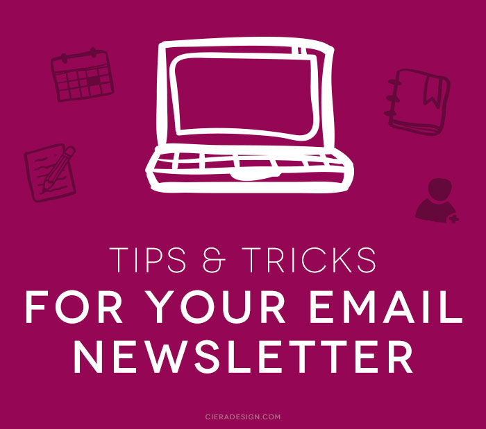 Tips and Tricks for Your Email Newsletter