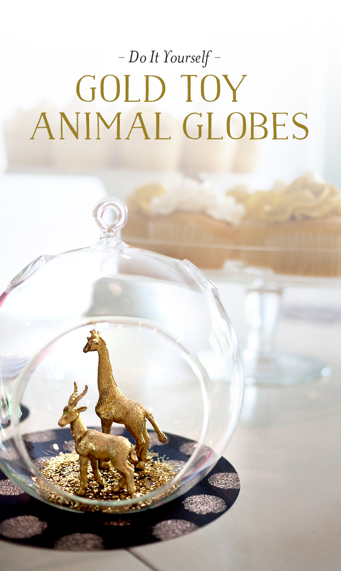 How To Make Gold Toy Animal Globes