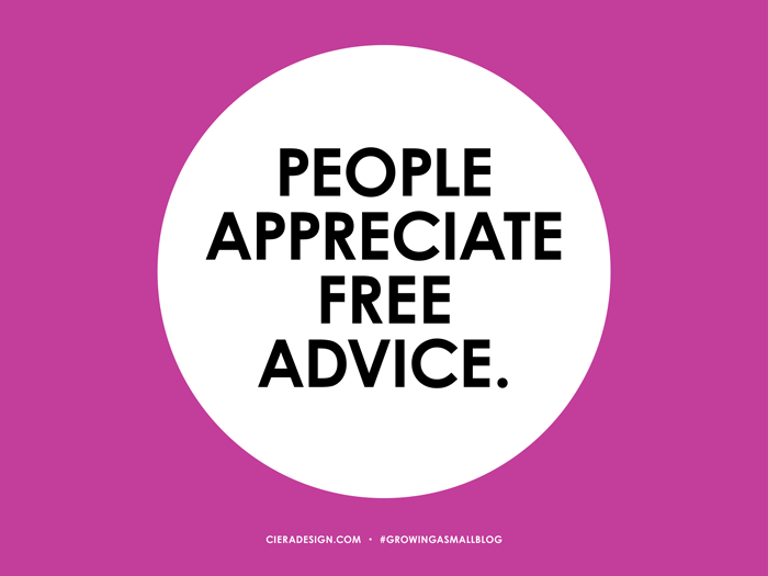 People Appreciate Free Advice