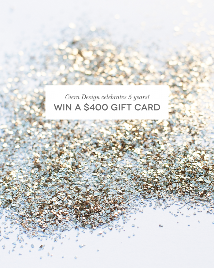 Ciera Design Celebrates 5 Years of Blogging with a Giveaway