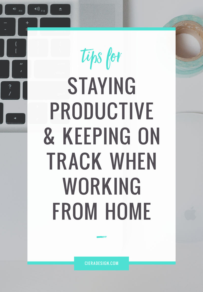 Tips for staying productive & keeping on track when working from home